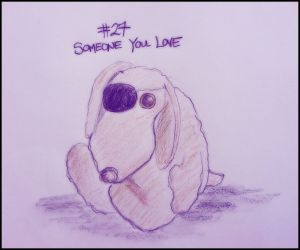 Day 27: Someone you love