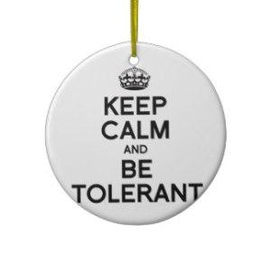 keep_calm_and_be_tolerant_christmas_tree_ornaments-rf369fce0fe0541bbac0d0825810ef70d_x7s2y_8byvr_324