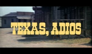 Texas Addio title